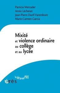 Erès - Mixité et violence ordinaire au collège et au lycée.
