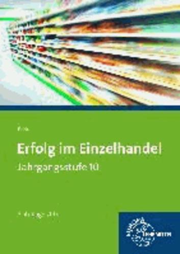 Erfolg im Einzelhandel Jahrgangsstufe 10. Bayernausgabe.