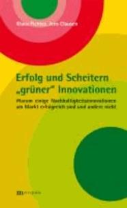 """Erfolg und Scheitern """"grüner"""" Innovationen - Warum einige Nachhaltigkeitsinnovationen am Markt erfolgreich sind und andere nicht."""