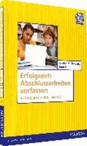 Erfolgreich Abschlussarbeiten verfassen - Im Studium der BWL und VWL.