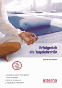Erfolgreich als Yogalehrer/in.