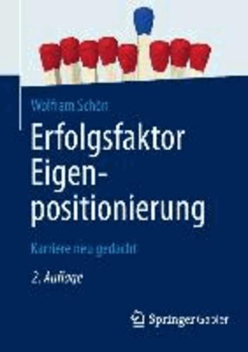 Erfolgsfaktor Eigenpositionierung - Karriere neu gedacht.