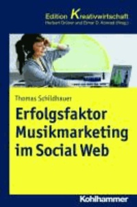 Erfolgsfaktor Musikmarketing im Social Web.