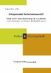 Erfolgsmodell Sicherheitswacht?! - Selbst- und Fremdwahrnehmung der bayerischen Sicherheitswacht am Beispiel der Stadt Kempten.