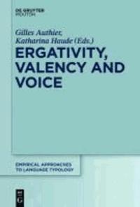 Ergativity, Valency and Voice.