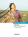 Erhan Turgut et Lionel Ray - Voix de femmes - Anthologie. Poèmes et photographies du monde entier.