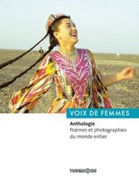 Voix de femmes - Anthologie. Poèmes et photographies du monde entier.pdf