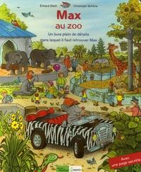 Erhard Diett et Christoph Schöne - Max au zoo - Un livre plein de détails dans lequel il faut retrouver Max.