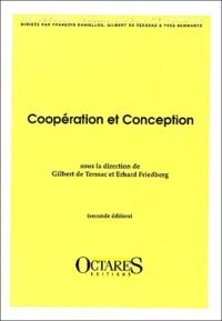 Erhard Friedberg et  Collectif - Coopération et conception.