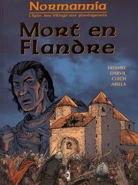 Eriamel et  Darvil - Normannia  : Mort en Flandre.