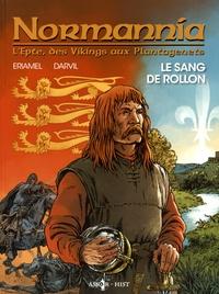 Eriamel et  Darvil - Normannia Tome 1 : Le sang de Rollon.