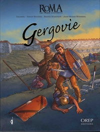 Eriamel et Serge Mogère - Roma  : Gergovie.