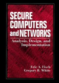 Secure Computers and Networks. Analysis, design, and implementation.pdf