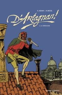 Eric Adam et Hugues Micol - D'Artagnan ! Tome 2 : La Sérénissime.