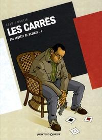 Eric Adam et Alan-D Martin - Les Carrés : une enquête de Kazimir Tome 1 : Carré noir.