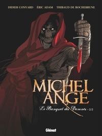 Eric Adam et Thibaud de Rochebrune - Michel Ange : Le banquet des damnés Tome 2 : .