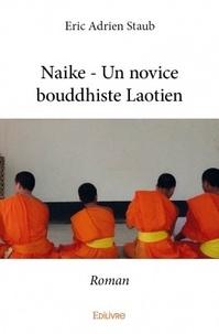 Eric Adrien Staub - Naike - Un novice bouddhiste laotien.