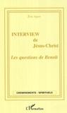 Eric Agier - Interview de Jésus-Christ - Les questions de Benoît.