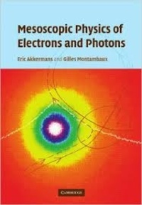 Eric Akkermans et Gilles Montambaux - Mesoscopic Physics of Electrons and Photons.