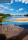 Eric Alary - Histoire de la Loire.