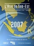 Eric Albert et Frédéric Amat - L'Asie du Sud-Est 2007 - Les événements majeurs de l'année.