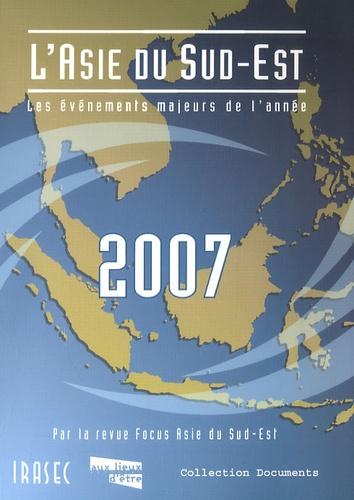 L'Asie du Sud-Est 2007. Les événements majeurs de l'année