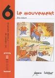 Eric Albert - Le mouvement.