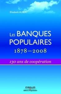 Histoiresdenlire.be Les Banques Populaires : 1878-2008 - 130 Ans de coopération Image