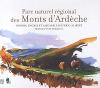 Eric Alibert - Parc naturel régional des Monts d'Ardèche. 1 CD audio