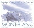 Eric Alibert - Voyage d'un peintre autour du Mont-Blanc.