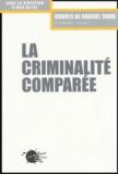 Eric Alliez et Gabriel Tarde - La criminalité comparée.