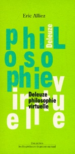 Eric Alliez - Philosophie virtuelle - Deleuze.