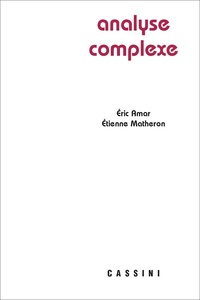 Eric Amar et Etienne Matheron - Analyse complexe.