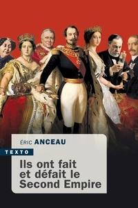 Télécharger des livres en anglais pdf Ils ont fait et défait le second empire (French Edition)