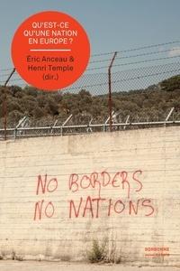 Eric Anceau et Henri Temple - Qu'est-ce qu'une nation en Europe ?.