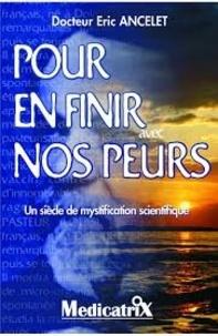 Eric Ancelet - Pour en finir avec nos peurs.