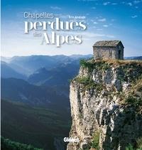 Eric Anglade - Chapelles perdues des Alpes.