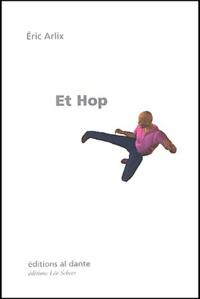 Eric Arlix - Et hop.