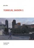 Eric Arlix - Terreur, saison 1.