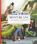 Eric Asselborn - Mont-Blanc - La conquête naturaliste.