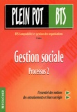 Eric Astien - Gestion sociale Processus 2 BTS CGO.