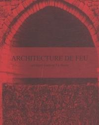 Eric Astoul et Agnès Chapelet - Architecture de feu - Quelques fours de La Borne.