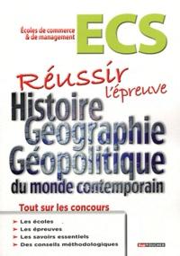 Réussir lépreuve Histoire, géographie et géopolitique du monde contemporain ECS.pdf