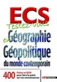 Eric Auburtin et Pascal Brenneur - Testez-vous en Géographie et Géopolitique du monde contemporain ECS.