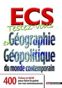 Testez-vous en Géographie et Géopolitique du monde contemporain ECS.pdf