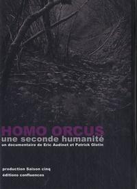 Eric Audinet et Patrick Glotin - Homo Orcus - Une seconde humanité. 1 DVD