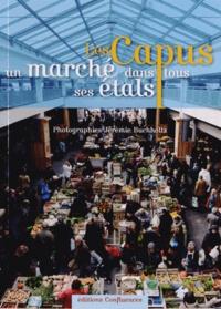 Eric Audinet - Les Capus, un marché dans tous ses états.