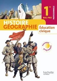 Eric Aujas et Michel Casta - Histoire géographie 1e Bac pro - Education civique.