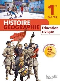 Eric Aujas et Florence Bocognani-Fayolle - Histoire Géographie Education civique 1e Bac Pro.