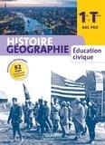 Eric Aujas et Florence Bocognani-Fayolle - Histoire Géographie Education civique 1e-Tle Bac Pro.